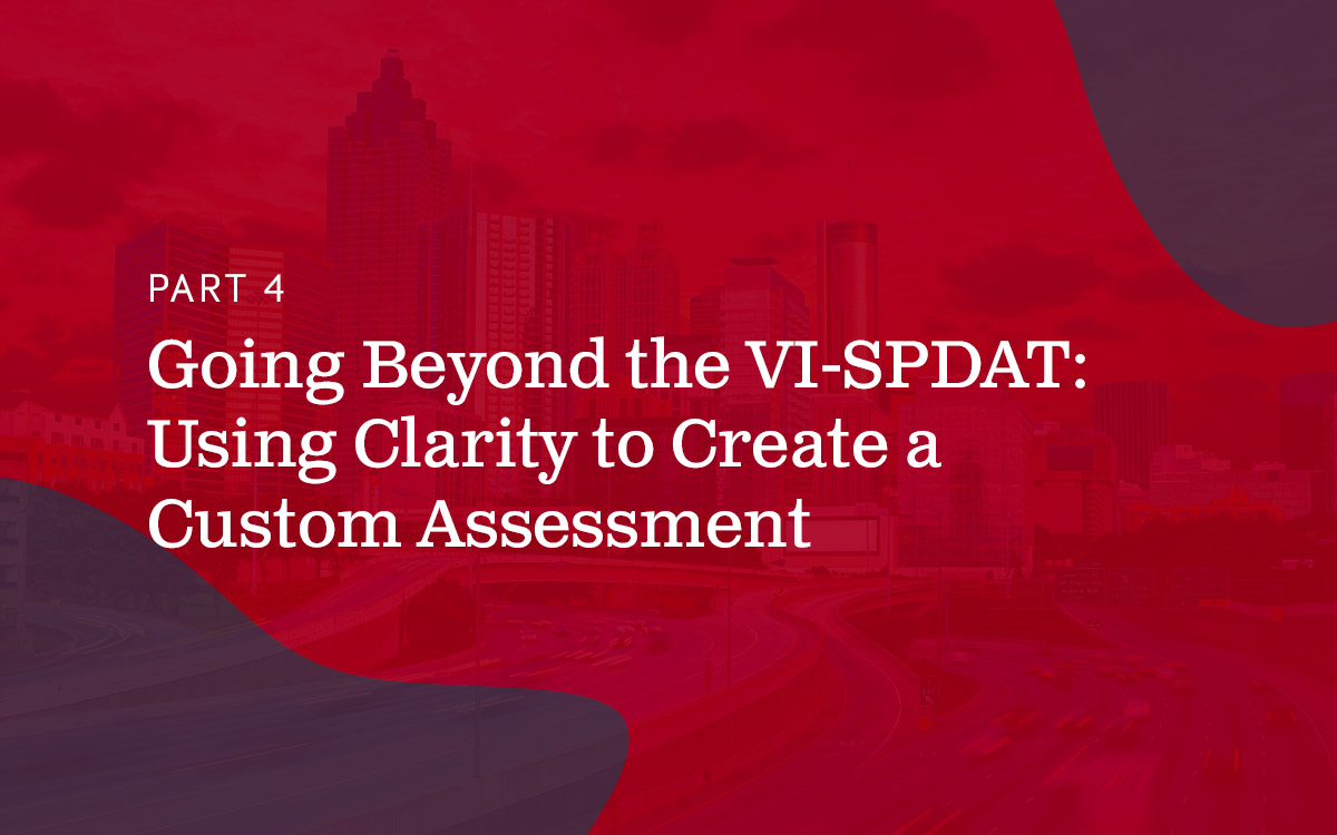 Ghosted red city skyline with text - part 4, going beyond the VI-SPDAT-Using clarity to create a custom assessment