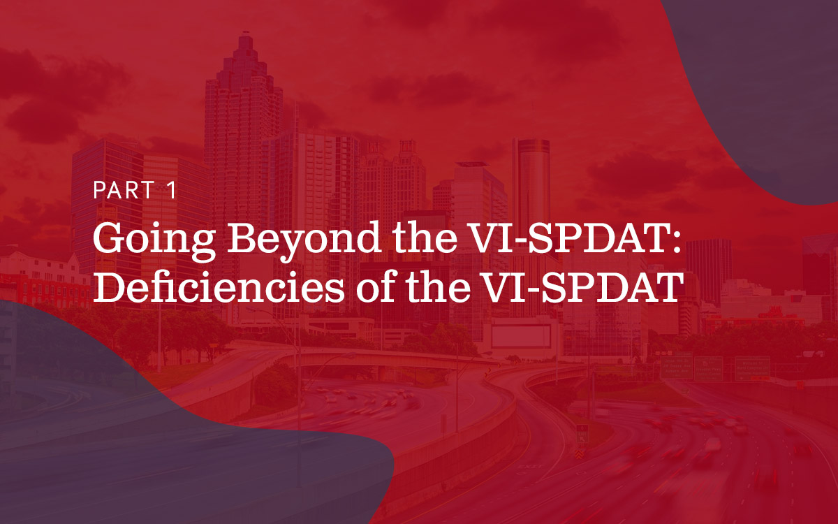 Going Beyond the VI-SPDAT Deficiencies of the VI-SPDAT text on red background